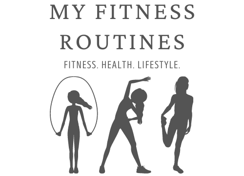My Fitness Routines